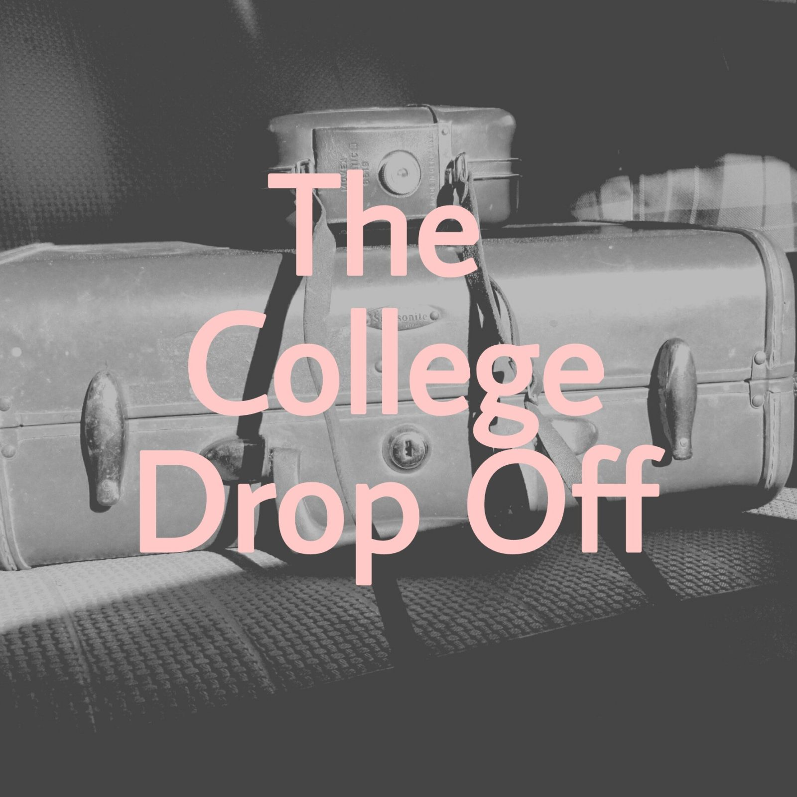 The College Drop off