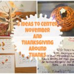 5 Ideas To Center November and Thanksgiving Around Thanks