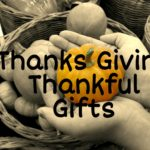 Thanks Giving Thankful Gifts