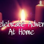 Celebrate Advent at Home with your Family this Christmas