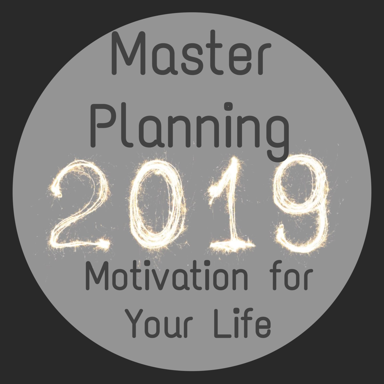 Master of Planning:Motivation for Your Life