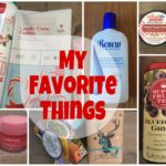 My Favorite Things: Products to Try or Give as a Gift