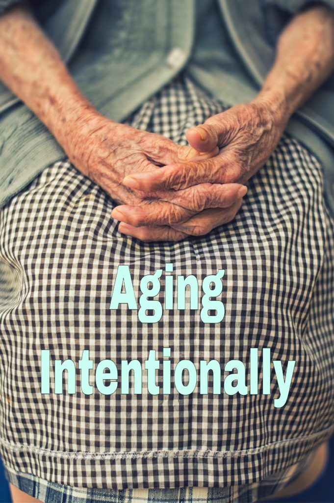 Aging Intentional