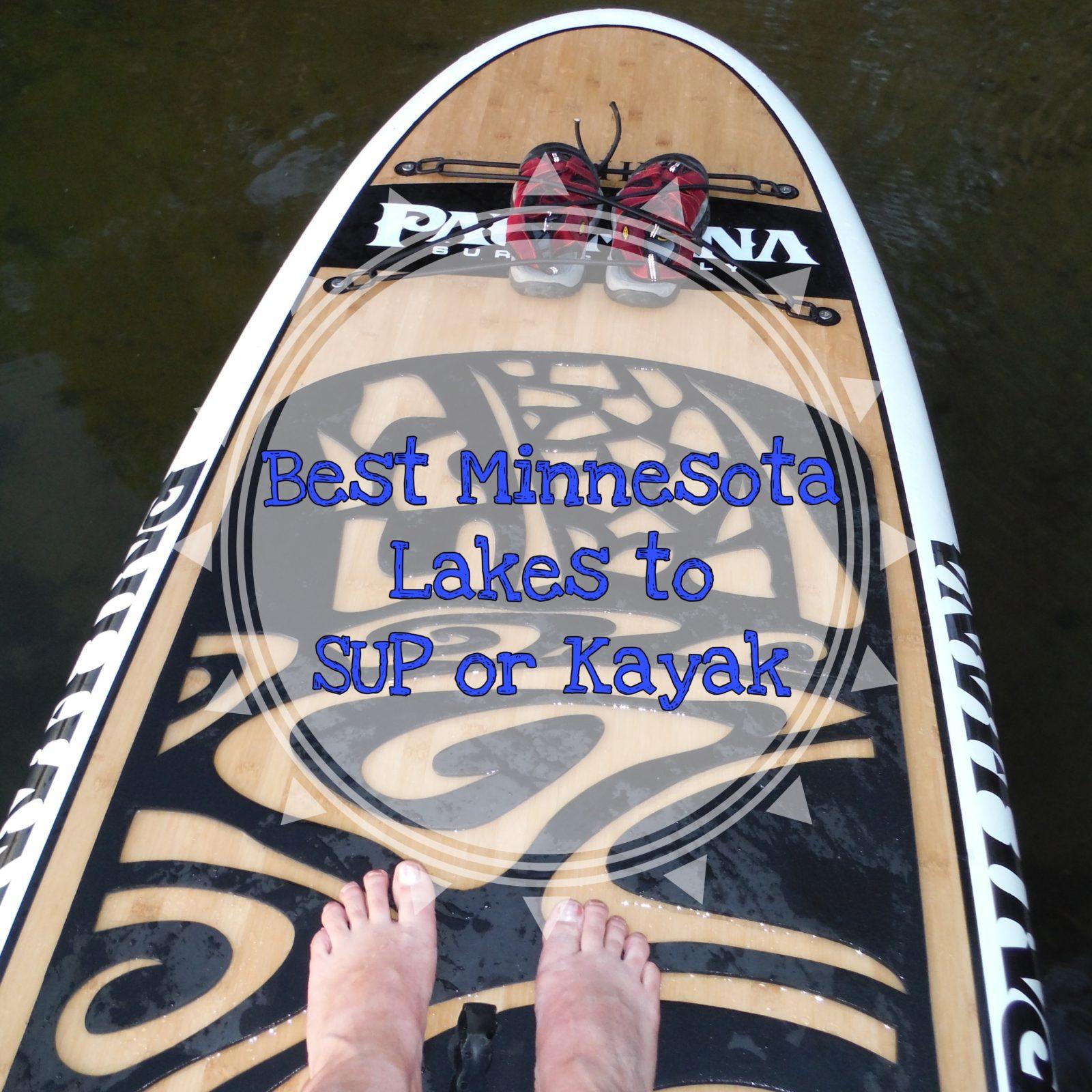 MN lakes to SUP and Kayak