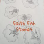 Fish Stories and Your Faith