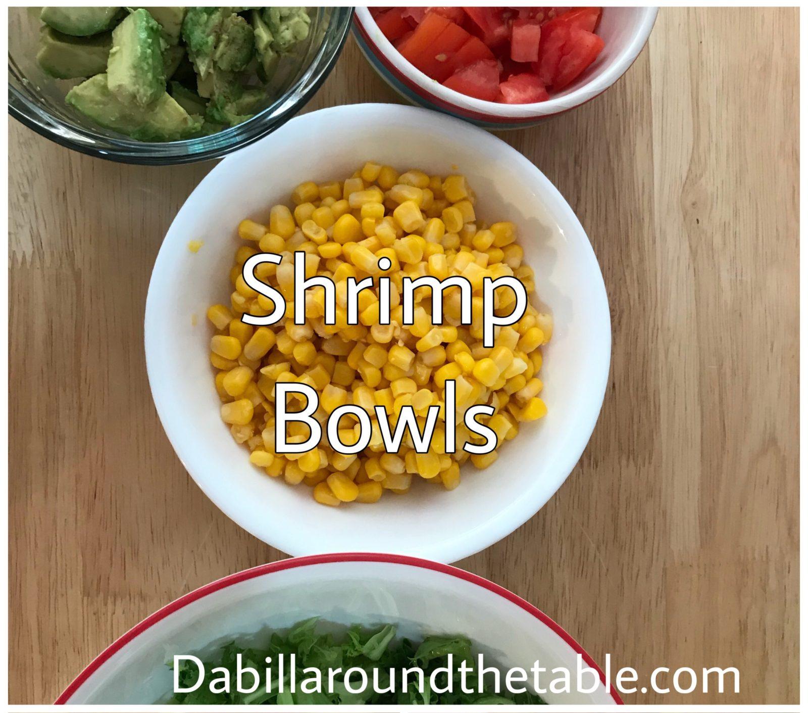 Shrimp Bowls