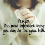 Prayer- The most important thing you can do for students