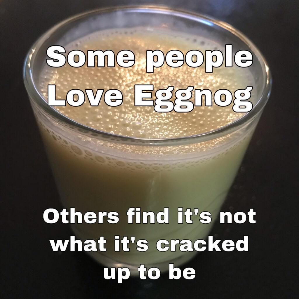 Eggnog Pun