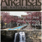 How to see Hot Springs and Little Rock, Arkansas for Free
