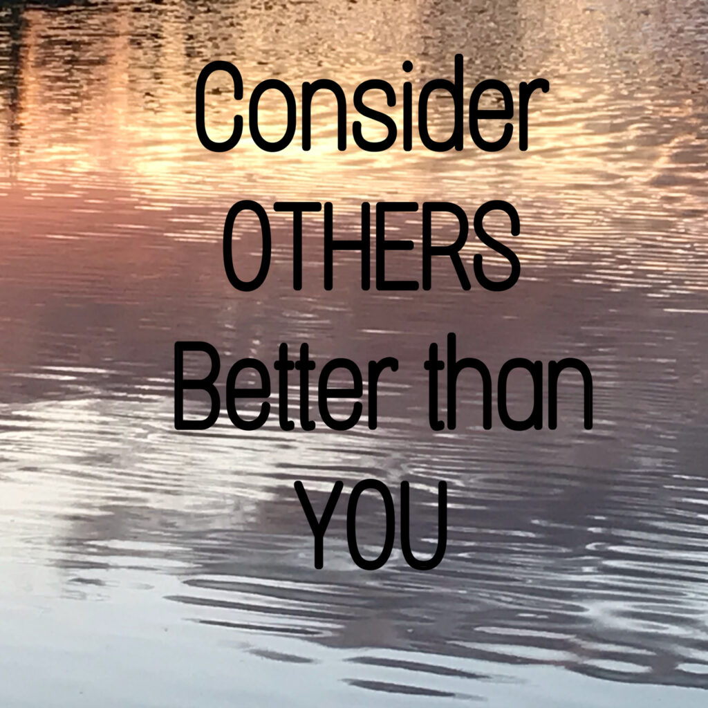 Consider others