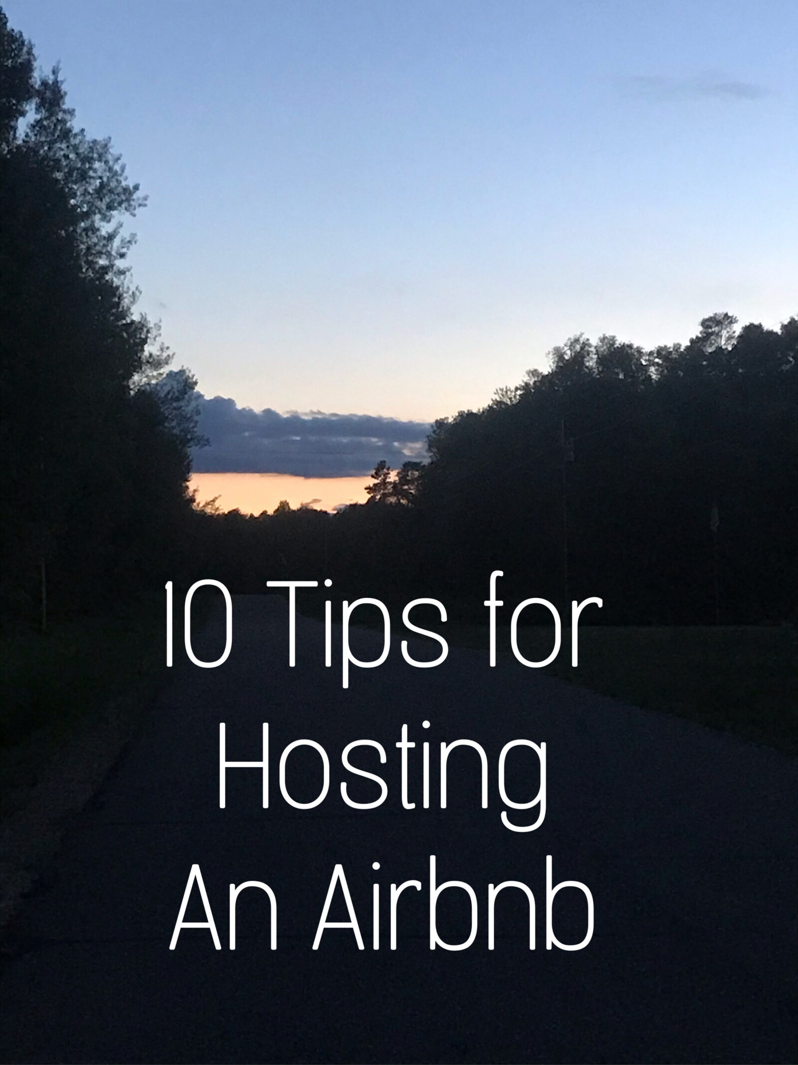 10 Tips for hosting Airbnbs