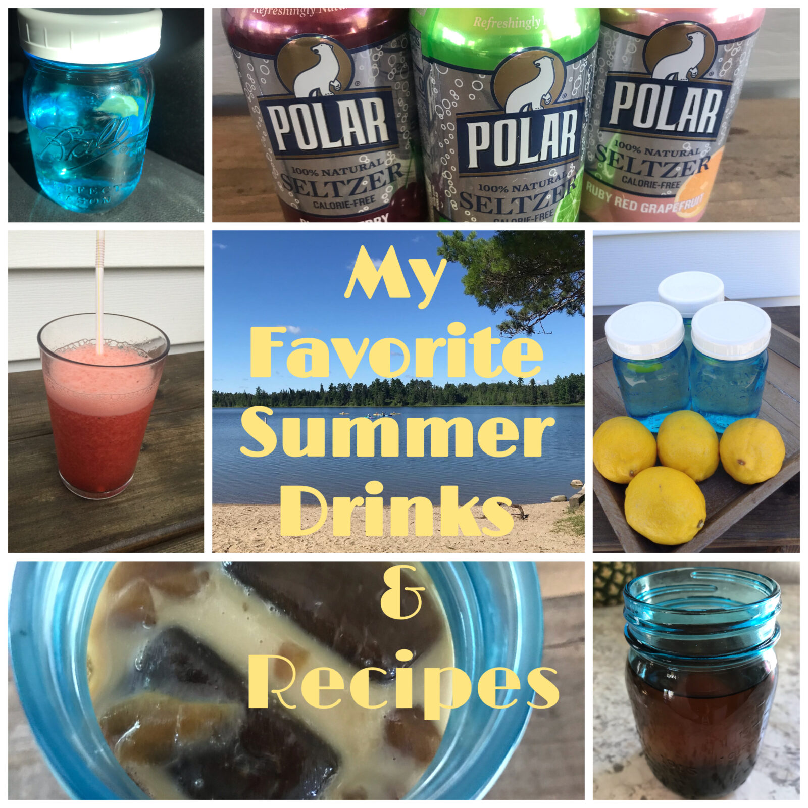 My Favorite Summer Drinks