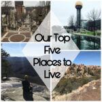Our Top Five Places to Live From our Travels