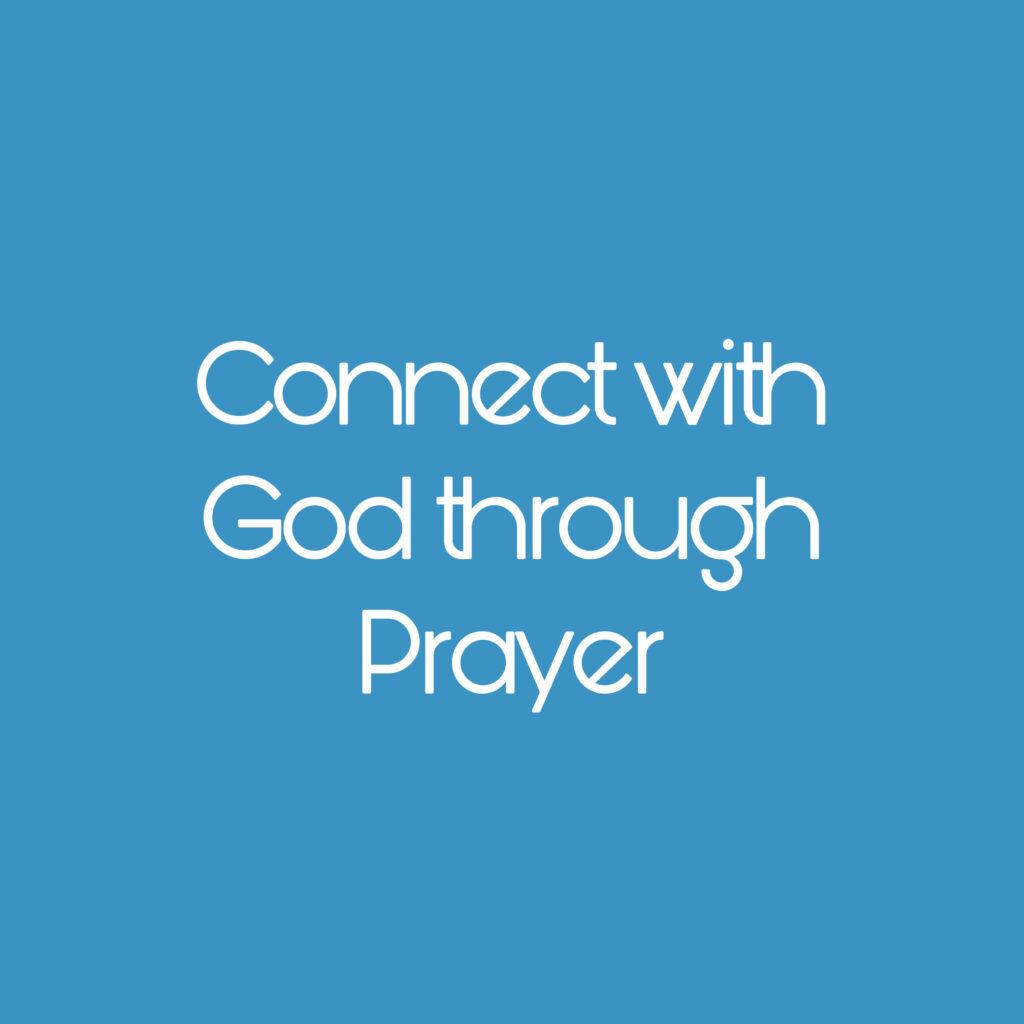 Connect with People and God